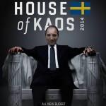 House of Kaos med Löfven.