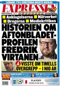Expressen har till och med våldtäktsanklagade Fredrik Virtanen på löpsedeln.