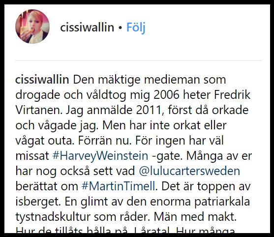 Cissi Wallin anklagar Fredrik Virtanen för våldtäkt.