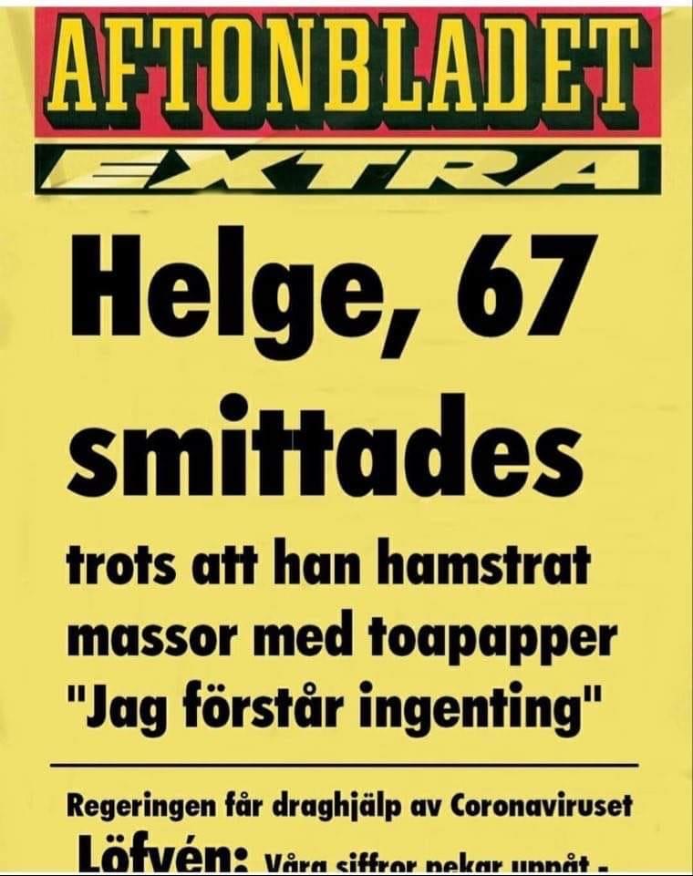 Satirlöpsedel - Helge smittades trots att han köpt massor av toalettpapper.