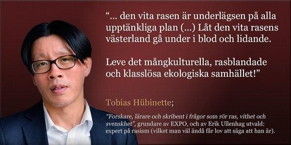 Att som rasistsvinet Tobias Hübinette säga något så här rasistiskt är motivering nog för att bli veckans tönt.