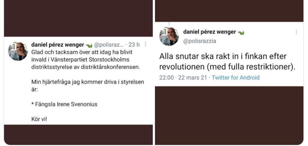 Vänsterpartisten Daniel Peréz Wenger har i indirekta ordalag kommit ut som kriminell på Twitter genom dessa tweets.